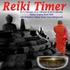 Reiki Timer 26 X 1 Minute Tibetan Singing Bowl Bell with Relaxation Tibetan Monk Chant Background