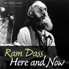 Ram Dass – Here and Now Podcast – Ep. 175 – Ram Dass x Alan Watts