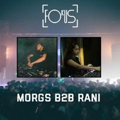 Fokus Presents: Drum & Bass 003 | MORGS B2B RANI
