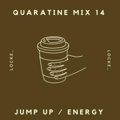 Quarantine Mix 14 - Jump Up/Energy