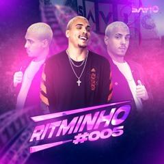 RITMINHO DO SAVIO DJ #005