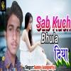 Download Sab Kuch Bhula Diya Mp3