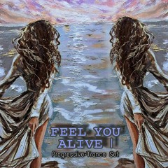 Progressive-Trance- DJ/Promo Set LunaticSoul - Feel you Alive 1.0