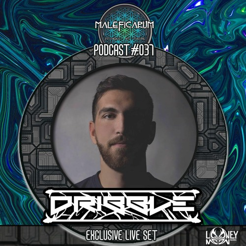 Exclusive Podcast #037 | with DRIBBLE (Looney Moon Records )