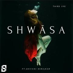 Shwasa ft. Shivani Mirajkar (Original mix)
