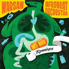 Warsaw Afrobeat Orchestra - Cortisol (Pomegranate Sounds Steroid Dub) out on Peace & Rhythm