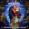 NO RULES ALBUM BY FIZO FAOUEZ NEW YEAR  2021
