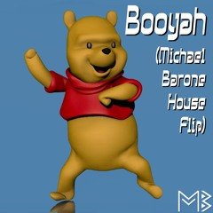 Booyah (Michael Barone House Flip)