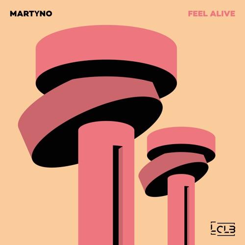 Martyno - Feel Alive