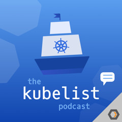 The Kubelist Podcast - Ep. #20, Sigstore with Dan Lorenc of Google