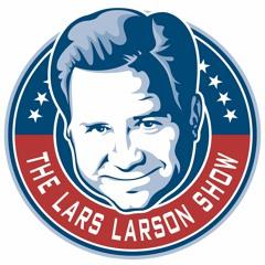 Lars Larson National Podcast 09-24-21