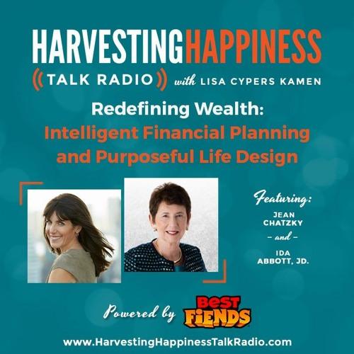 Redefining Wealth: Financial Planning & Life Design with Jean Chatzky & Ida Abbott, J.D.