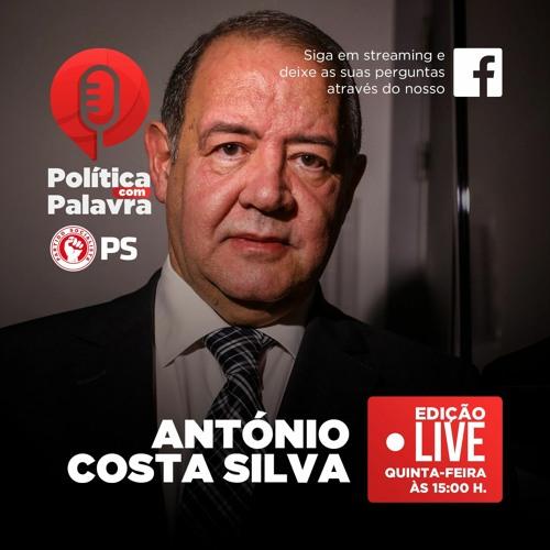 Podcast Política Com Palavra Entrevista a António Costa Silva