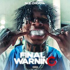 NLE Choppa - Final Warning Type Beat