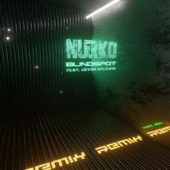 Nurko - Blindspot Feat. Devon Baldwin[vaan alen REMIX]