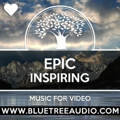 Epic Inspiring - Royalty Free Background Music for YouTube Videos Vlog   Cinematic Instrumental