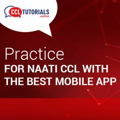Practice For NAATI CCL Test With The Best Mobile App!