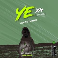Ye x4[Cover]