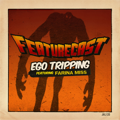Ego Tripping (feat. Farina Miss) [Chicky Boom Remix]