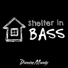 Shelter in Bass 001 - Maiden Voyage - 5-26-20