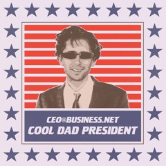 ceo@business.net - cool dad president (prod. lentra)