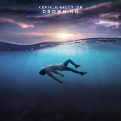 KEPIK x Sally Oh - Drowning