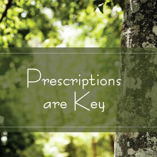 Prescriptions Are Key