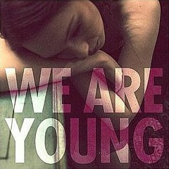 We Are Young #Jerseyclub