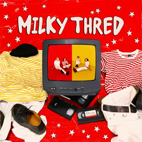 Milky Thred - '100% Alive'