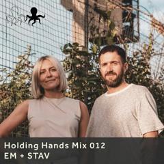 Holding Hands Mix 012 - EM + STAV