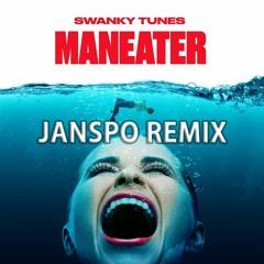 Swanky Tunes - Maneater (JANSPO Remix)