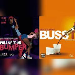 Buss It - Erica Banks X Pull Up To Mi Bumper - Konshens   MASHUP