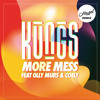 More Mess (Hugel Remix) [feat. Olly Murs & Coely]