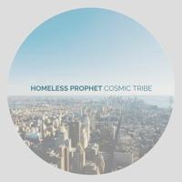 Homeless Prophet (Original Home Version)(Cosmic Tribe)