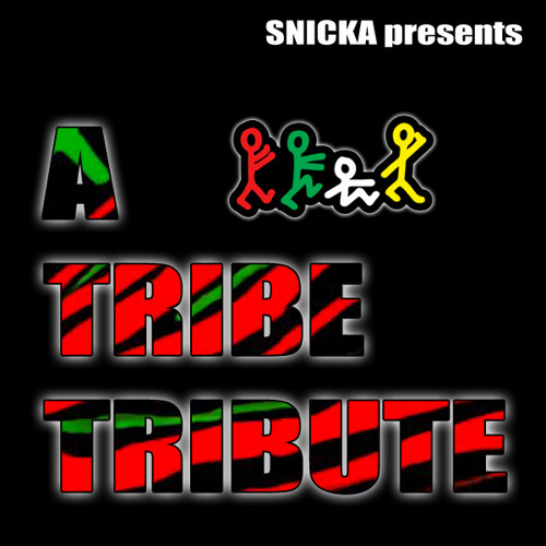 A Tribe Tribute (2 hour mix)