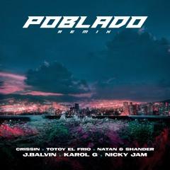 Poblado Remix - Crissin, Totoy El Frío, Natan, Shander, J Balvin, Nicky Jam, Karol G