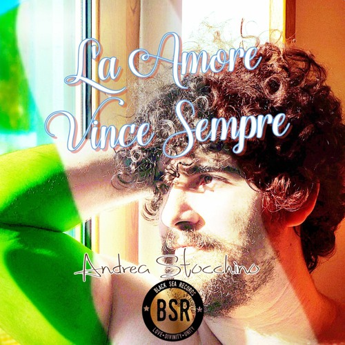 L'amore È Cieco - Andrea Stocchino (L'a Amore Vince Sempre, 2021)