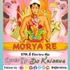Download Mourya Re (EDM & Trance Mix) DJ KRISHNA.mp3 Mp3
