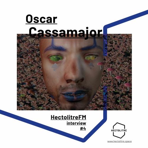 Episode 04 - Oscar Cassamajor