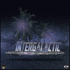 Intergalactic Island (Prod. by Otis15K) [feat. Udon]