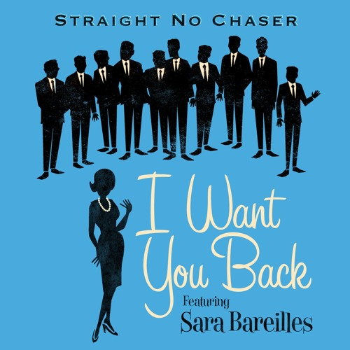 I Want You Back (feat. Sara Bareilles)