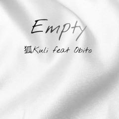 Empty  /  feat.Obito