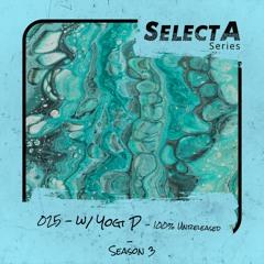 SelectA Series 025 w/Yogi P - 100% Unreleased