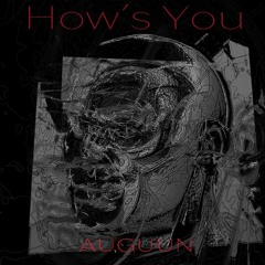 How´s You ?