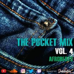 The Pocket Mix Vol. 4 - Afrobeats