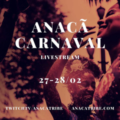 Paluccis - Anacã Carnaval Livestream - @anacatribe - 02/2021