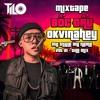 Download MIXTAPE Bốc Đầu OkVinahey - MY STYLE MY NAME Vol 21 - TiLo Mix Full 2Hour Mp3