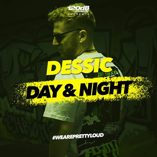 Preview: Dessic - Day And Night [OUT NOW]