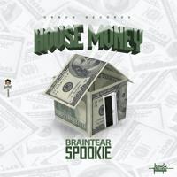 HOUSE MONEY  {RAW}  FT  {G.R.N.O.N.}