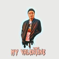 My Valentine [Prod. LonelyMuzik]
